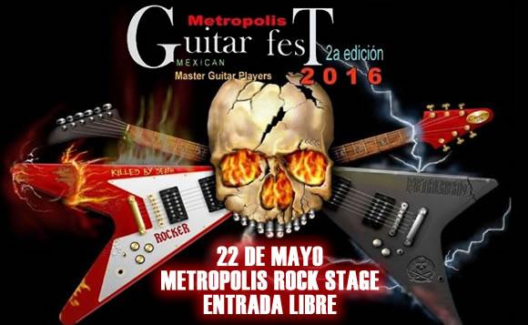 GUITAR FEST en el Metrópolis - 22 de Mayo