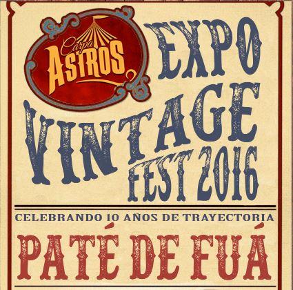 EXPO VINTAGE FEST en Carpa Astros