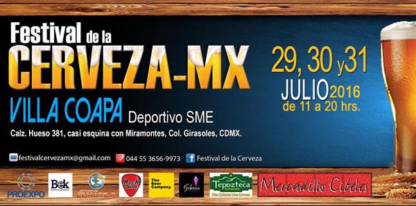 Festival de la Cerveza MX Villa Coapa, 29 al 31 Julio