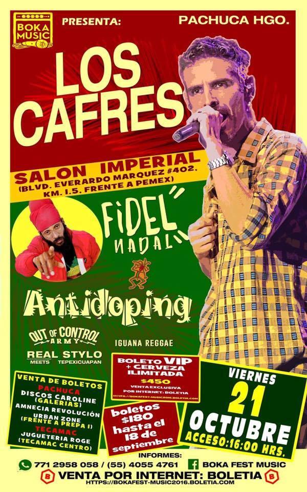 LOS CAFRES EN PACHUCA - 21 de Octubre