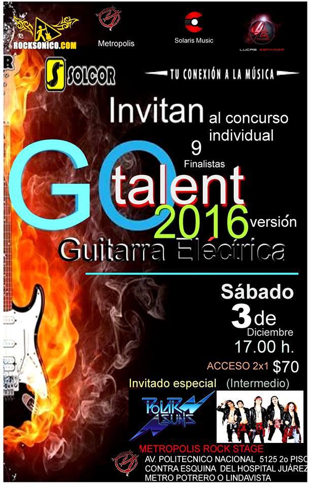 GO TALENT 2016 - 3 de diciembre en Metrópolis Rock Stage