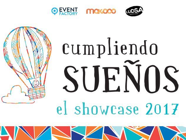 CUMPLIENDO SUEÑOS 2017 'EL SHOWCASE' - 28 Nov