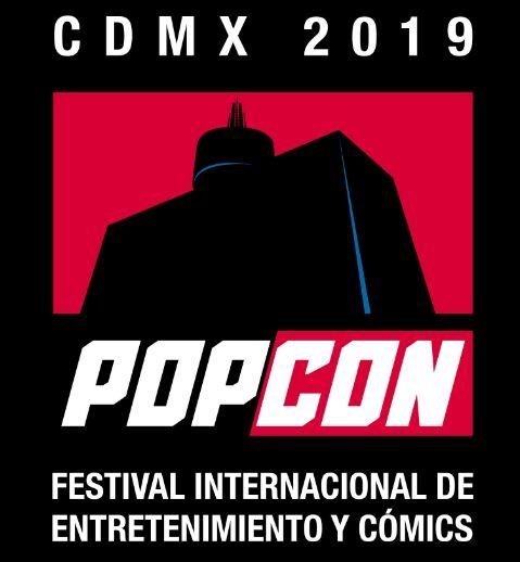 PopCon México 2019: Festival Internacional  de Entretenimiento y Cultura Pop