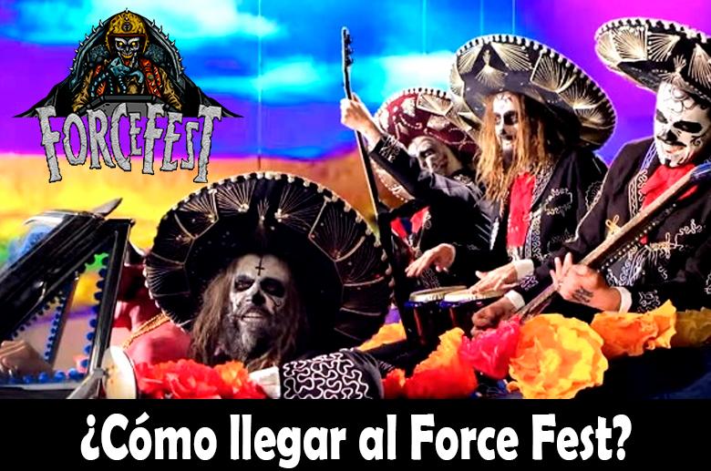 ¿Cómo llegar al Force Fest?