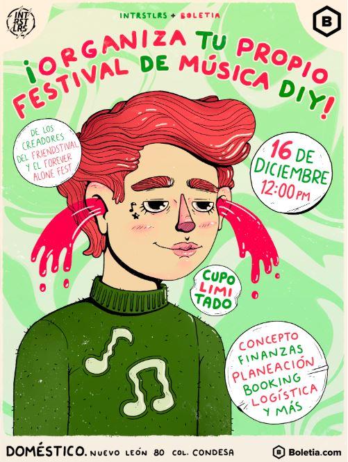 ¡Organiza tu propio festival de música DIY! Presentado por INTRSTLRS y Boletia 16 de diciembre