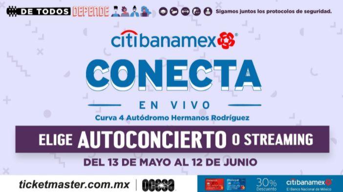 Temporada de Autoconciertos en el Citibanamex Conecta en Vivo
