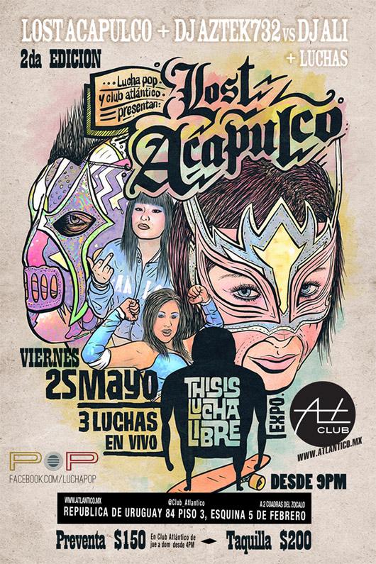 Lost Acapulco en Club Atlantico, 25 de Mayo