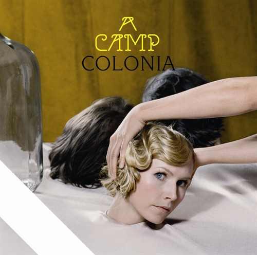 A Camp / Colonia