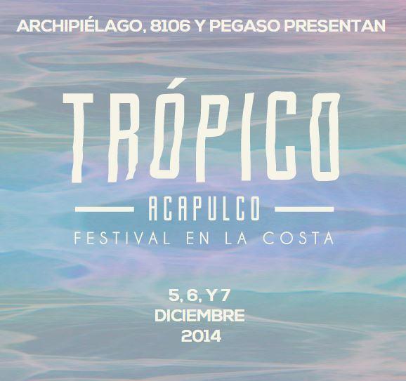 TROPICO EN ACAPULCO 5,6 y 7 Diciembre