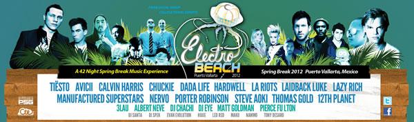 ELECTRO BEACH 2012, 25 Febrero - 6 Abril