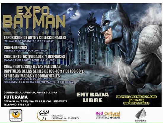 EXPO BATMAN del 6 al 30 de Agosto