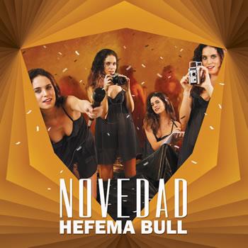 """HEFEMA BULL  Lanza su segundo LP """"La Novedad"""""""
