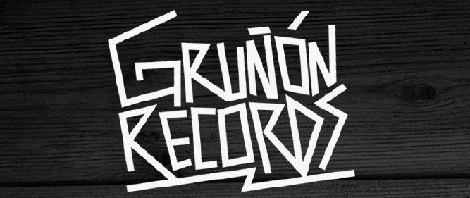 GRUÑON RECORDS nueva disquera en el sur de México