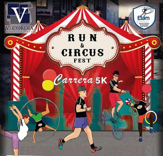 RUN & CIRCUS FEST - Carrera 5K - 23 de Agosto