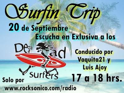 DEAD SURFERSEntrevista 20 de septiembre en Surfin Trip