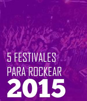 5 FESTIVALES Que llegaron para quedarse en 2015, 5 festivales que llegaron para quedarse en 2015, Buchaca fest en 2015, Knotfest en 2015, Friendstival 2015, Festival Central en 2015, estos festivales la rompieron en 2015