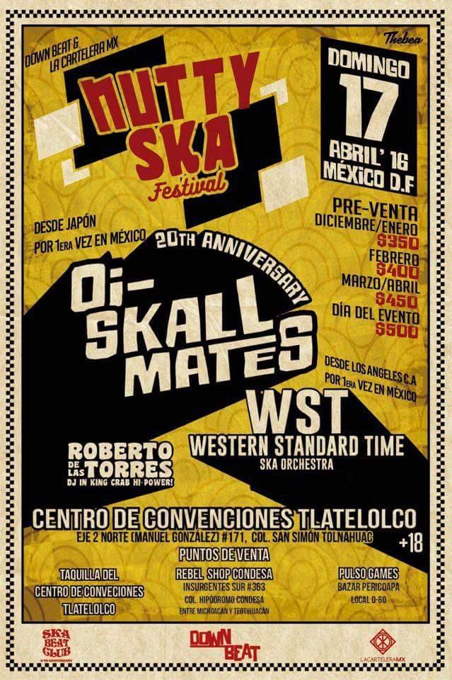 NUTTY SKA FESTIVALPresenta a Oi-Skall Mates y Western Standard Time Ska Orchestra - 17 Abril