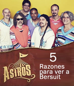 5 razones para ir a ver a la Bersuita Carpa Astros, Bersuit en Carpa Astros, 5 razones para ver a Bersuit Vergarabat,  Bersuit regresa a México en Mayo 2016