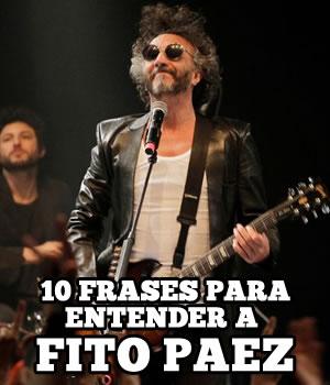 10 frases para entendera Fito Páez, 10 frases de Fito Paez, Fito Paez gira por México,  Fito Paez en el Teatro Metropolitan 2016
