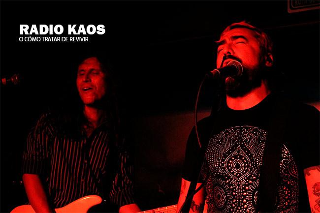 RADIO KAOS O cómo tratar de revivir, Radio Kaos o cómo tratar de revivir, nuevo disco de Radio Kaos, Rock en tu idioma