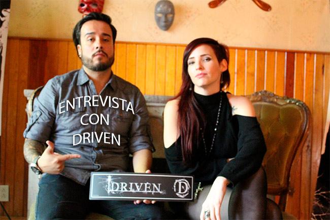 DRIVEN o el rock con huevos - Entrevista, Driven o el rock con huevos