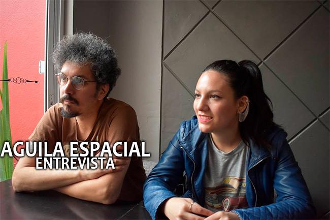 Águila EspacialEntrevista, Aguila Espacial en el Festival Ajusco, Entrevista Aguila Espacial