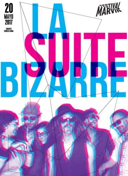Dance- Rock Vigoroso y Hedonista con La Suite BizarreEl Festival Marvin CDMX y FIMPRO GDL
