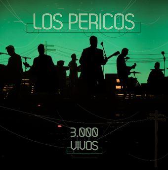LOS PERICOS Festejando 3000 presentaciones con CD+DVD del show en México, los pericos, cd y dvd del show grabado en México, 3000 vivos