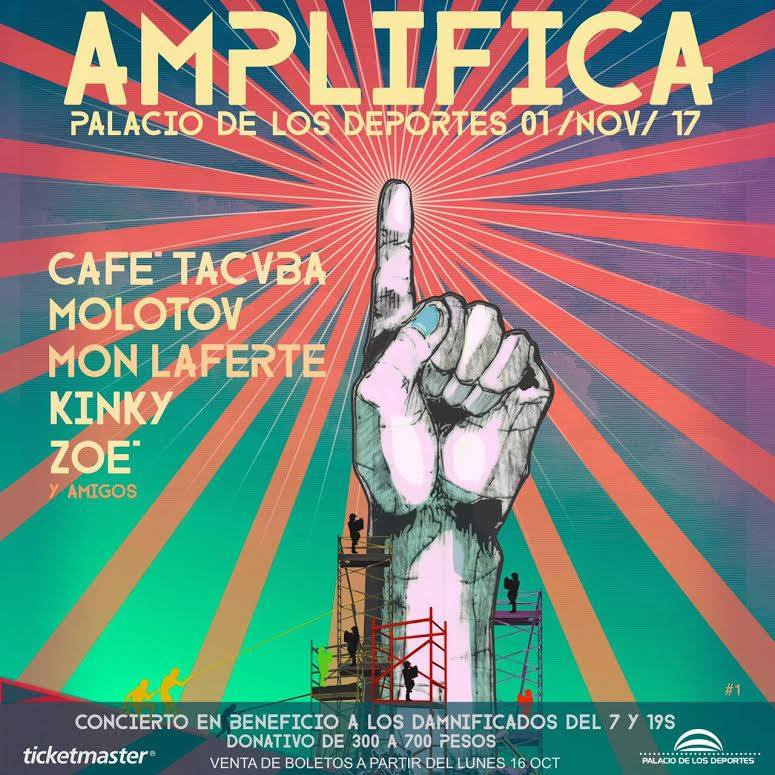 Festival AMPLIFICA Palacio de los Deportes, en apoyo a damnificados CDMX, Festival Amplifica, Café Tacvba y Molotov,  Concierto a beneficio de damnificados del sismo cdmx 2017