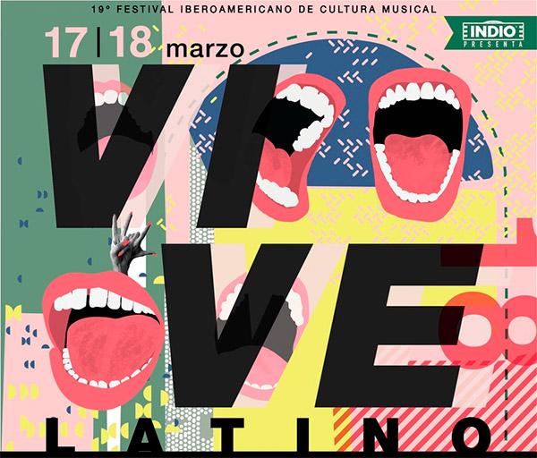 FESTIVAL VIVE LATINO XIX 17 y 18 de Marzo - Foro Sol