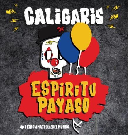 LOS CALIGARIS LLEGAN A MÉXICOCon su nuevo show 'Espíritu Payaso'