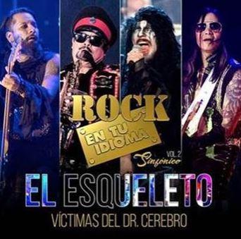 ROCK EN TU IDIOMA  SINFÓNICO Vol. 2Presenta El Esqueleto, rock en tu idioma, el esqueleto, sabo romo, victimas del dr cerebro, jose fors, la lupita