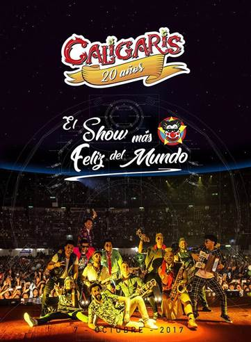 CALIGARIS PRESENTAN20 años - El show más feliz del mundo, Caligaris nuevo cd dvd del concierto en vivo del Palacio de los Deportes