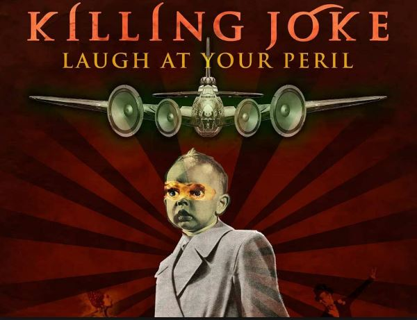 KILLING JOKELlegan a la CDMX con su gira de 40 aniversario 'Laugh at you Peril'