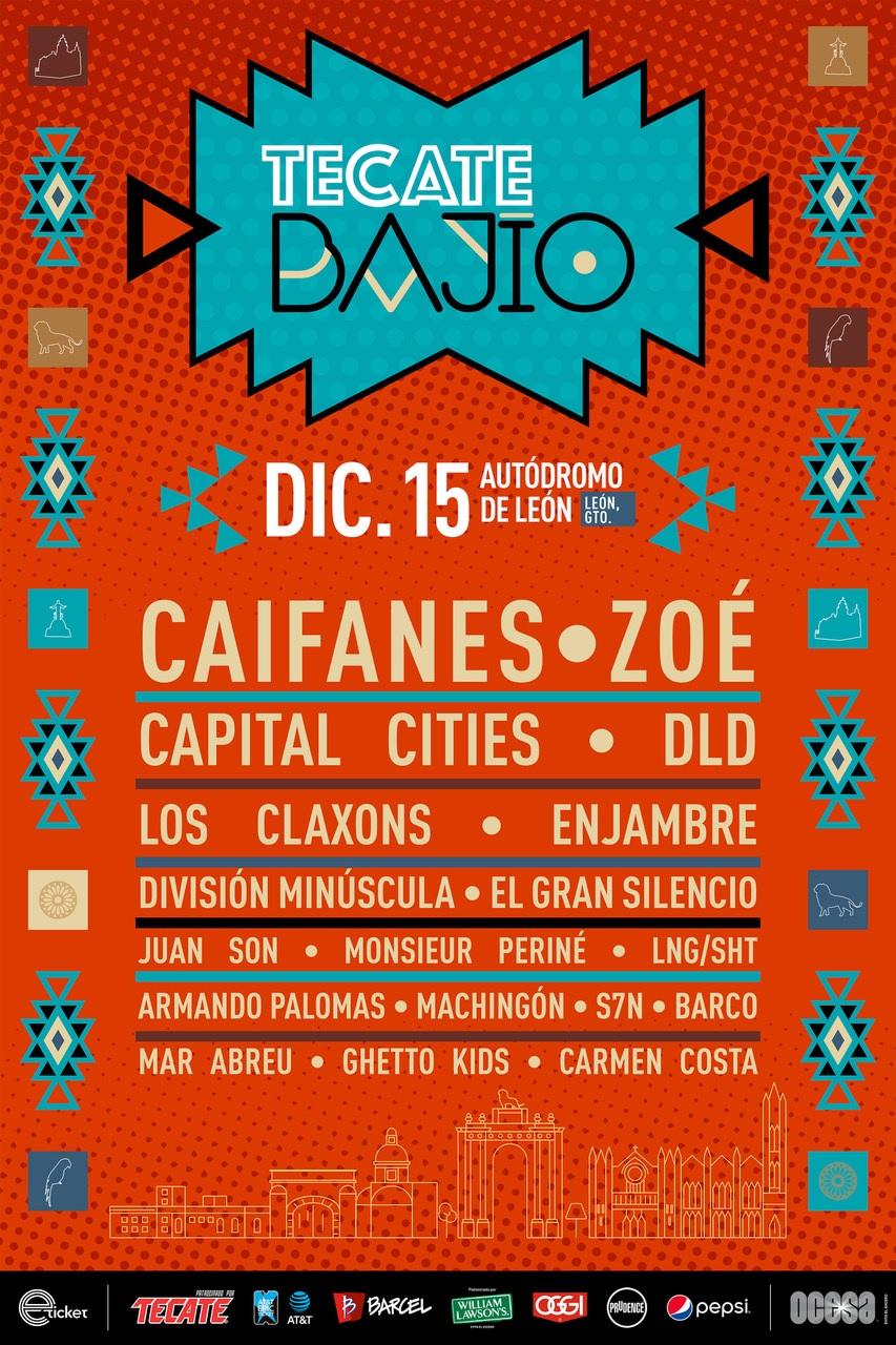 Tecate BajíoLlega a León, Caifanes, Zoé, Capital Cities, DLD, Los Claxons, Enjambre, El Gran Silencio, División Minúscula, Juan Son, Monsieur Periné, S7N, LNG/SHT, Armando Palomas, Machingón, Barco, Carmen Costa, Mar Abreu, Ghetto Kids, Bajío, Tecate Bajío, Festival, rock, León, Guanajuato