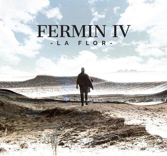 FERMÍN IV  Anuncia nuevo álbum con el sencillo LA FLOR, El nuevo álbum de Fermín IV, Laberinto, saldrá este próximo mes de mayo.