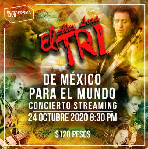 EL TRI Concierto Streaming 24 de Octubre, EL TRI en plataforma live, concierto streaming