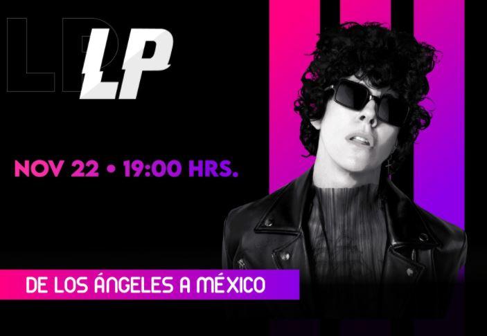 Show IRREPETIBLE de LP'De Los Ángeles a México' - 22 de noviembre, LP en show irrepetible de ticketmaster