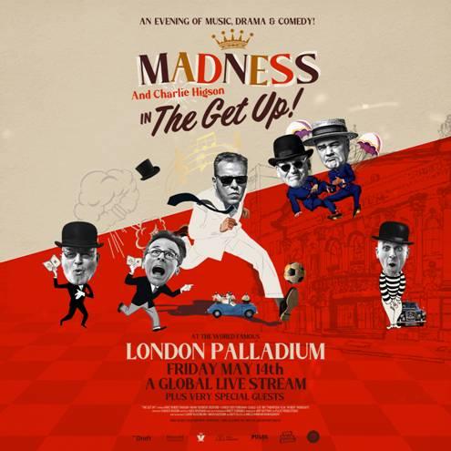 MADNESS EN CONCIERTOEn streaming desde el  LONDON PALLADIUM - 14 de mayo, MADNESS  -la legendaria banda de Ska Británica-     CONCIERTO EXCLUSIVO EN STREAMING  DESDE EL LONDON PALLADIUM  VIERNES 14 DE MAYO DE 2021