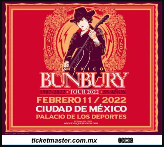 ENRIQUE BUNBURYRegresa a México en 2022 , ENRIQUE BUNBURY conciertos en varias ciudades de México