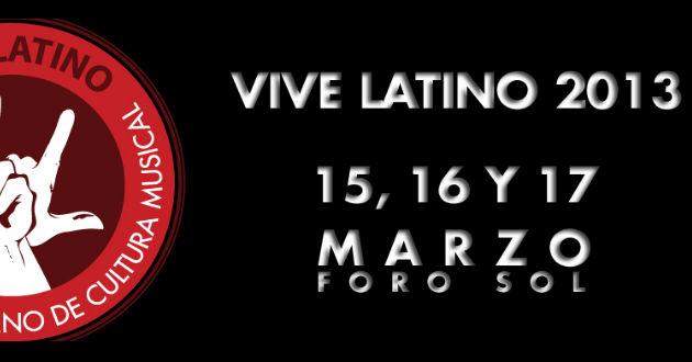 VIVE LATINO 201314, 15, 16  y 17 Marzo, Cartel,