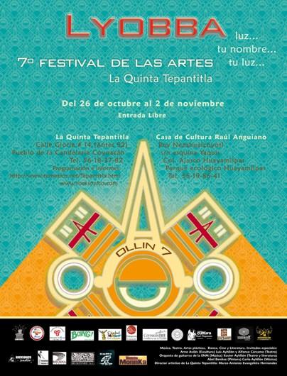 7º FESTIVAL DE LAS ARTES En la Quinta Tepantitla,