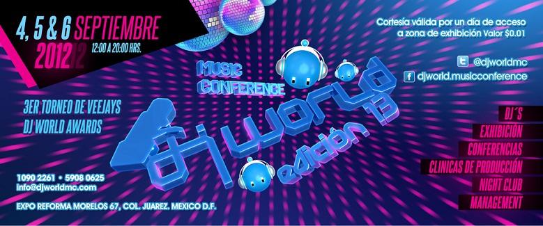 Dj World Music Conference 2012 4, 5 y 6 de Septiembre