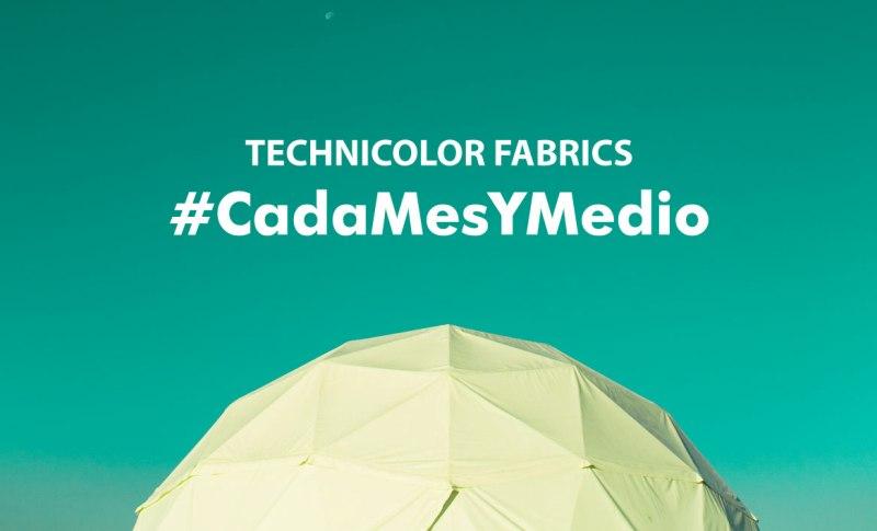 Technicolor Fabrics#CadaMesYMedio