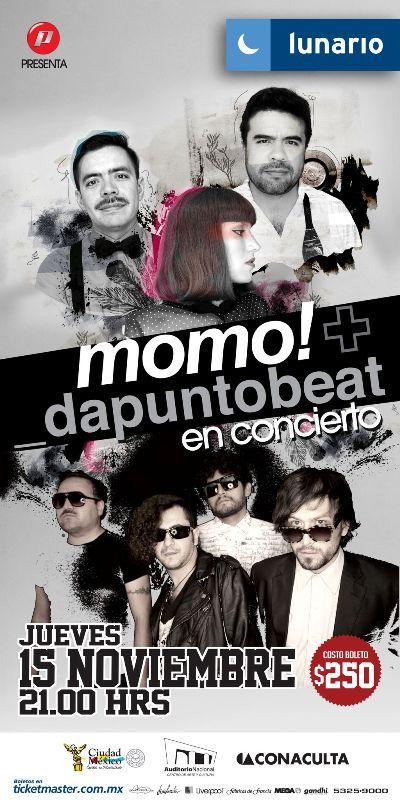 DaPuntoBeat y Momo!Te invitan a su concierto