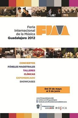 FERIA INTERNACIONAL DE LA MUSICA FIMGuadalajara del 31 de Mayo al 3 de Junio