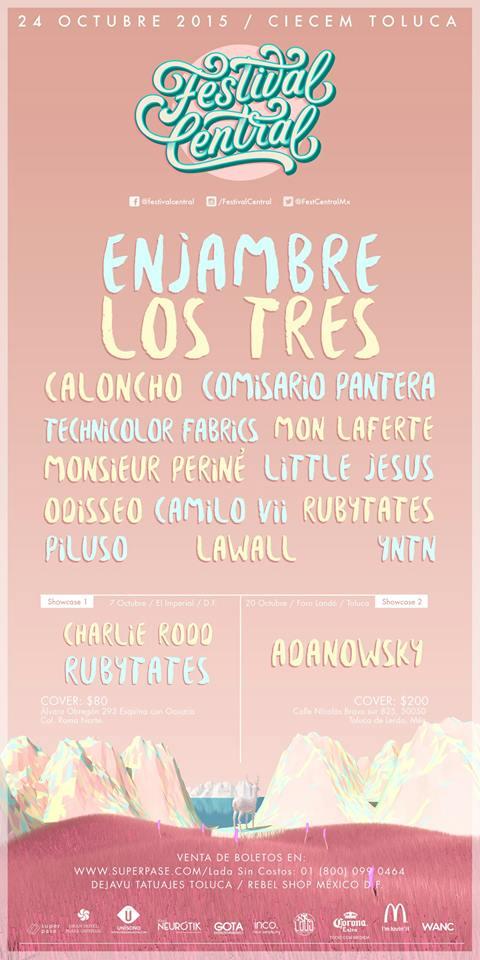 FESTIVAL CENTRALEnjambre, Los Tres, Caloncho, Comisario Pantera y más en Toluca