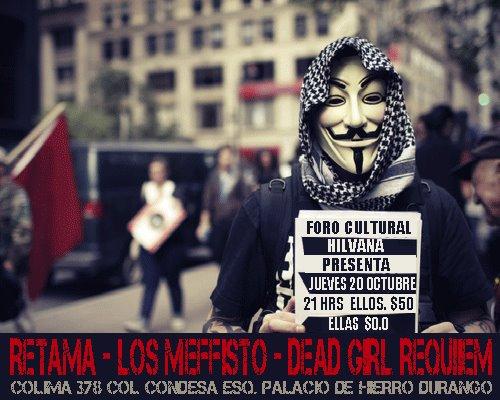 LOS MEFFISTO, RETAMA Y DEAD GIRLS REQUIEMRegalamos boletos para su tokin,