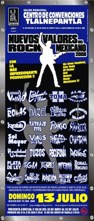 NUEVOS VALORES DEL ROCK MEXICANO 2008En el Centro de Convenciones Tlalnepantla