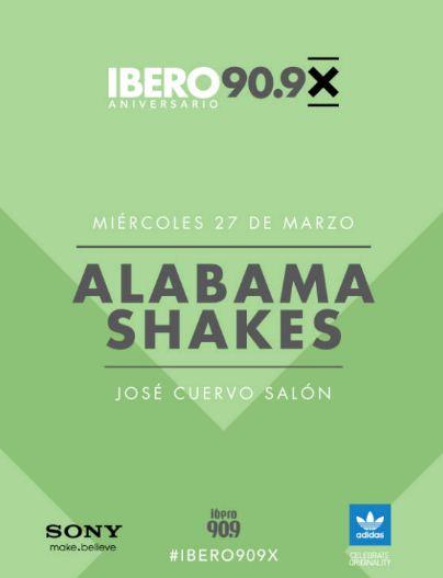 ALABAMA SHAKESJosé Cuervo Salón -  27 de Marzo,